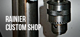 Rainier Custom Shop