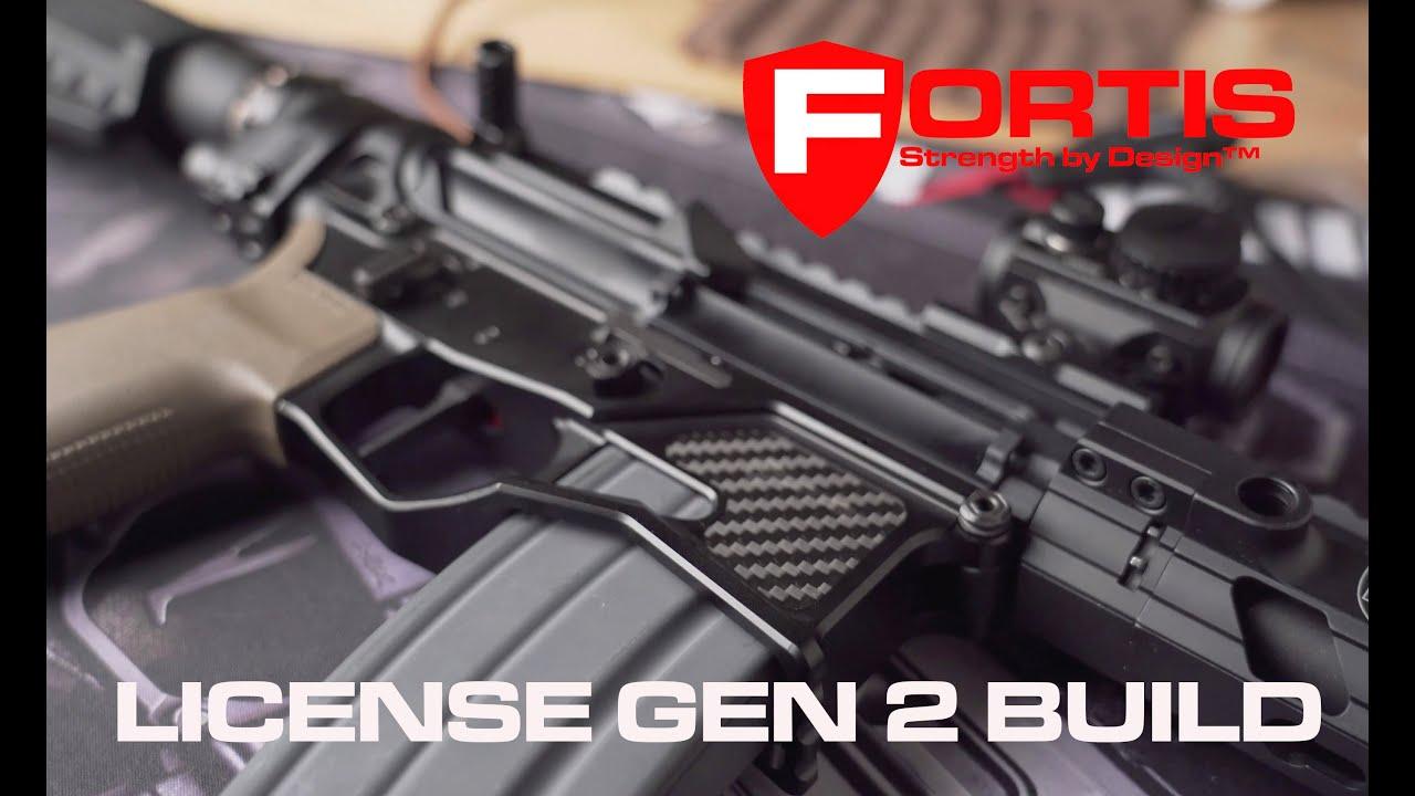 Fortis License Gen 2 Build