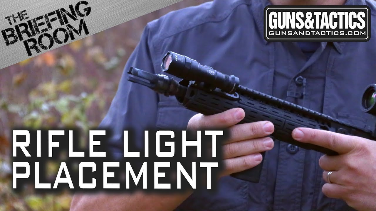 The Briefing Room: Rifle Light Placement